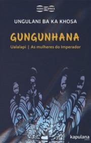 Capa do livor - Gungunhana (Coleção Vozes da África)