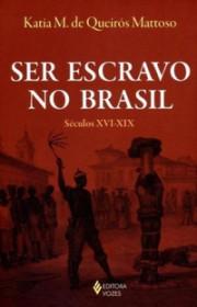 Capa do livor - Ser Escravo No Brasil (Séculos XVI-XIX)
