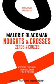 Capa do livor - Série Noughts & Crosses 01 - Zeros e Cruzes