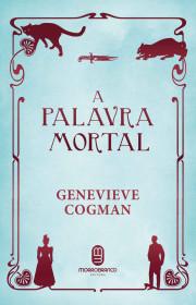 Capa do livor - Série A Biblioteca Invisível 05 - A Palavra Mortal